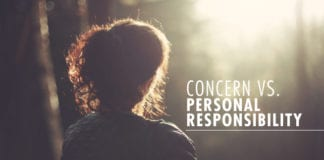 Concern vs. Personal Responsibility