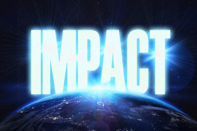 What it Takes to Impact the Whole World