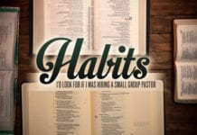 5 Habits I'd Look for If I Was Hiring a Small Group Pastor