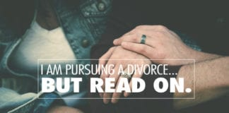 I am Pursuing a Divorce...but read on.
