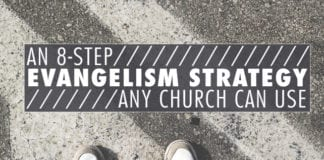 An 8-Step Evangelism Strategy Any Church Can Use