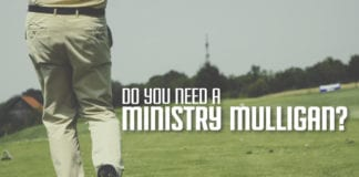 Do You Need a Ministry Mulligan?