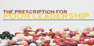 The Prescription for Poor Leadership
