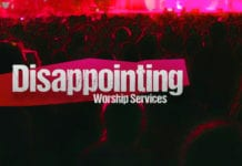 Disappointing Worship Services
