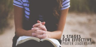 5 Stages for Effective Prayer Leadership