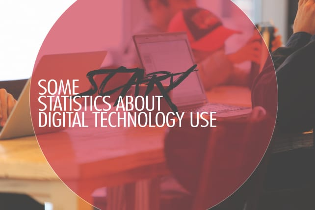 Some Scary Statistics About Digital Technology Use