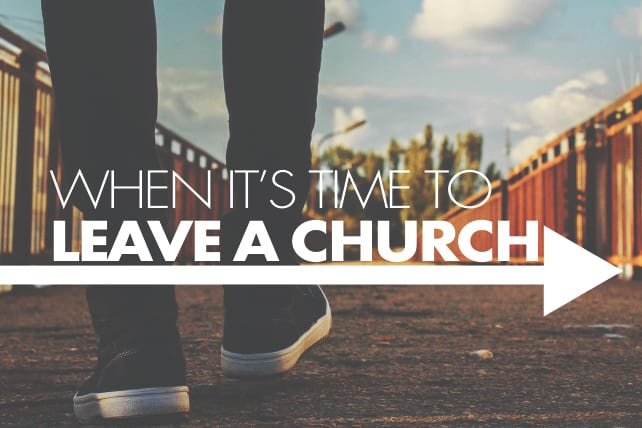 When It's Time to Leave a Church