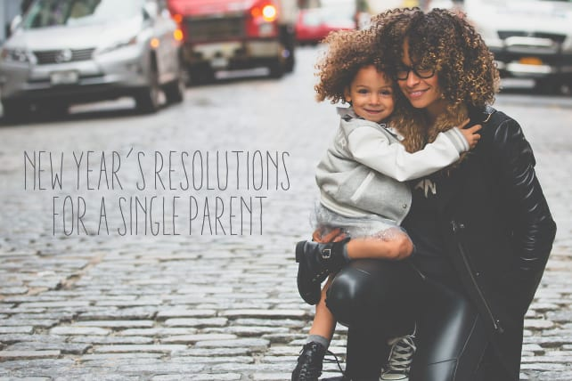 New Year's Resolutions for a Single Parent