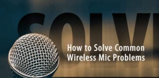 How to Solve Common Wireless Mic Problems