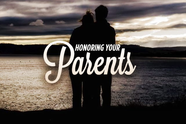 6 Practical Ways to Honor Your Parents