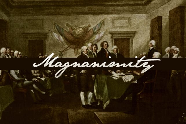 A Case for Christian Magnanimity