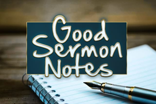 8 Tips for Taking Good Sermon Notes