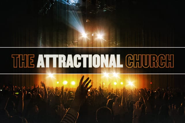 The Attractional Church's Growing Irrelevance