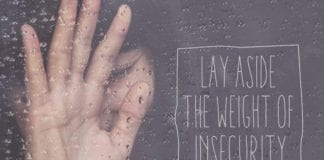Lay Aside the Weight of Insecurity