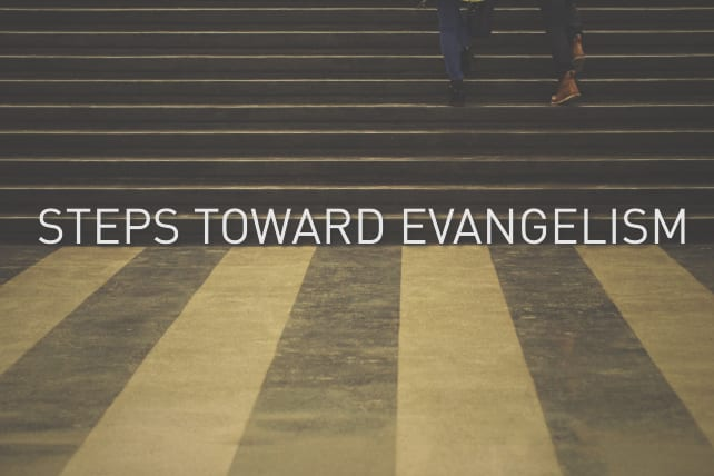 Steps Toward Evangelism