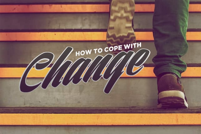 How to Cope with Unexpected Change