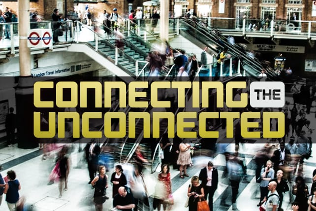 5 Things You Need to Know About Connecting Unconnected People