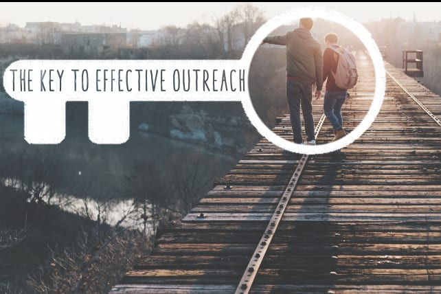 The Key to Effective Outreach