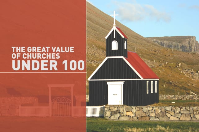 The Great Value of Churches Under 100