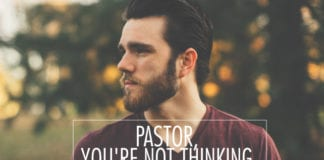 Pastor, You're Not Thinking Big Enough