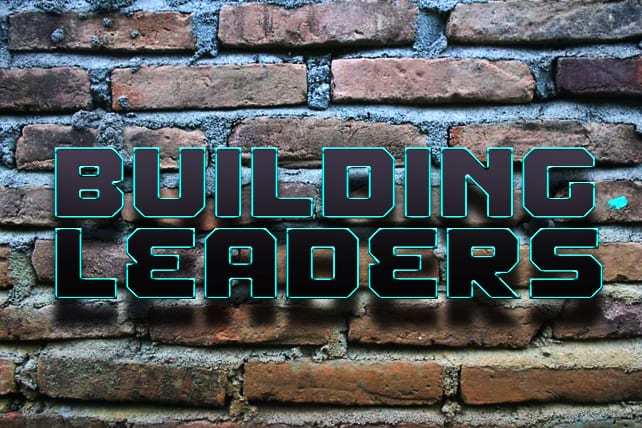 3 Benefits to Building Leaders