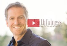 John Bevere: How God Measures Faithfulness
