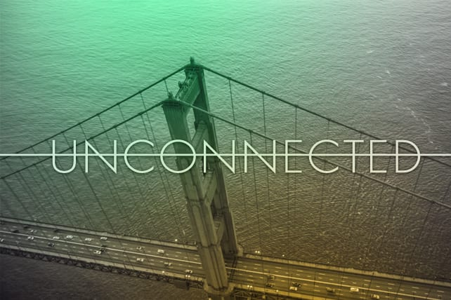 Unconnected People