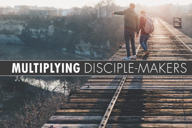 Multiplying Disciple-Makers: Five Ways to Make Disciples Who Make
