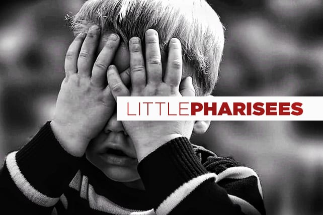 The Easiest Way to Create Little Pharisees