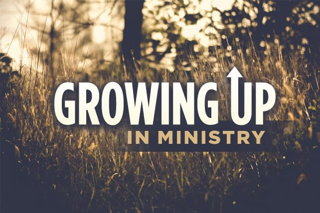 Growing Up in Ministry