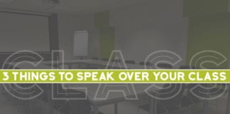 3 Things to Speak Over Your Class