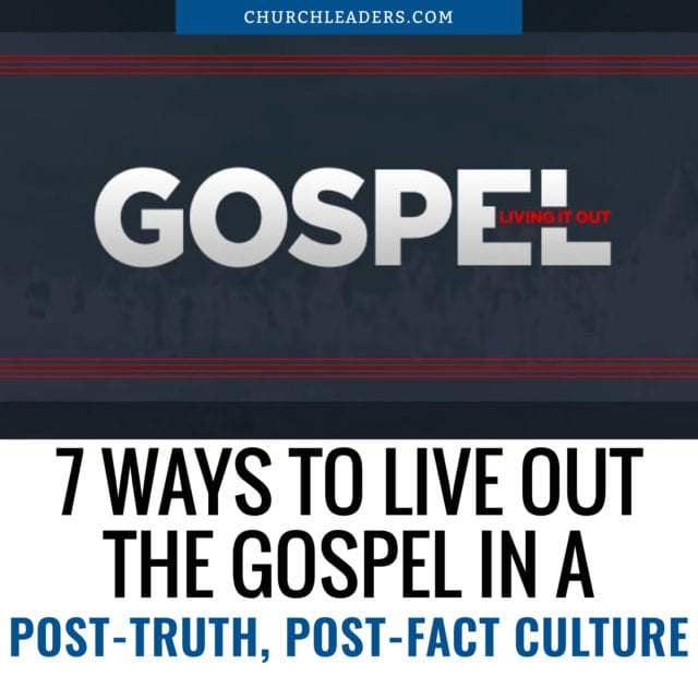live out the Gospel