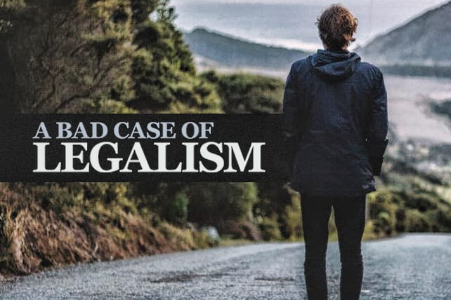 I've Come Down With a Case of Legalism—How Can I Recover?