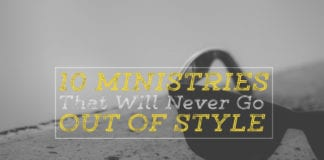 10 Ministries That Will Never Go Out of Style