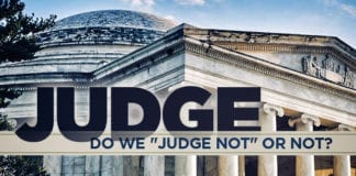 "Do We ""Judge Not"" or Not?"