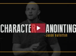 Character with Anointing - Jason Vallotton