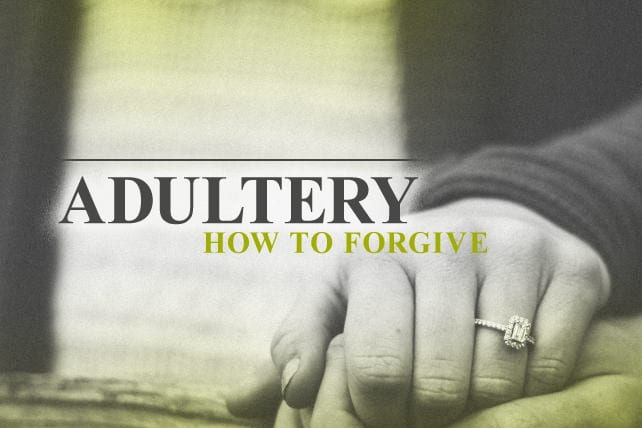 How to Forgive Adultery