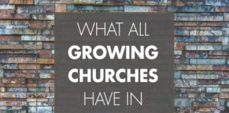 7 Things All Growing Churches Have in Common