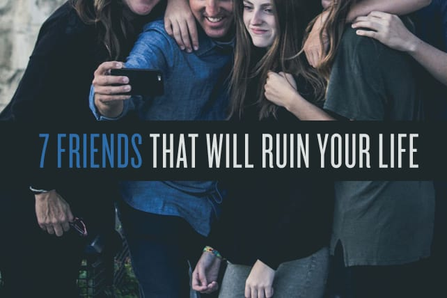 bad friends in the bible Friends That Will Ruin Your Life