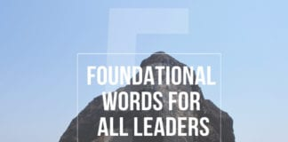 5 Foundational Words for All Leaders