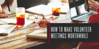 How to Make Volunteer Meetings Worthwhile