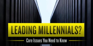 Leading Millennials? Core Issues You Need to Know
