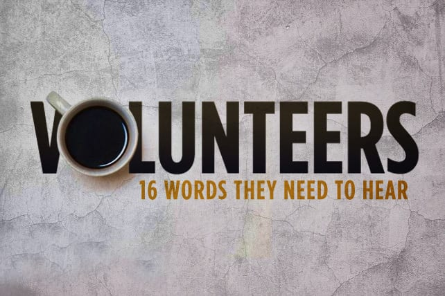 16 Words Your Youth Volunteers Need to Hear