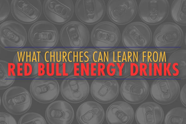 What Churches Can Learn from Red Bull Energy Drinks