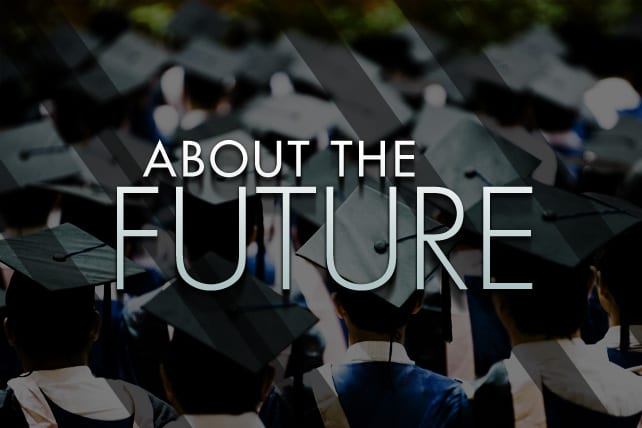 How to Speak to Graduating Students About the Future