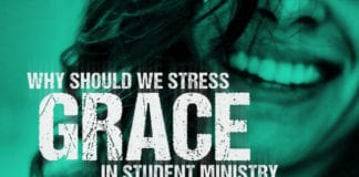 Why Should We Stress Grace in Youth Ministry?