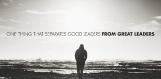 One Thing That Separates Good Leaders From Great Leaders