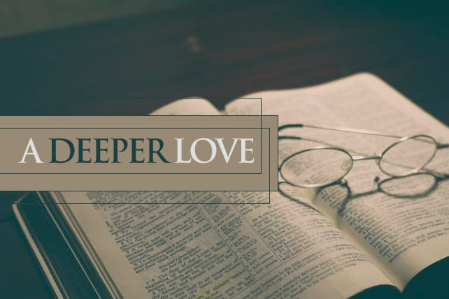 7 Ways the Old Testament Deepens our Love for Jesus