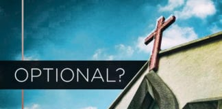 Is Church Optional for Christians?