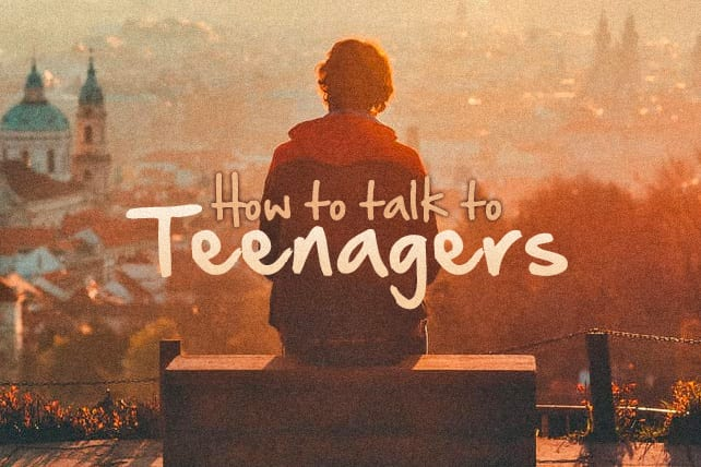 How to Talk to Teenagers—Even When You're Sick